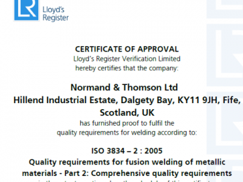 Normand and Thomson achieve ISO3834-2 2005